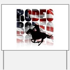 rodeo-44 Yard Sign