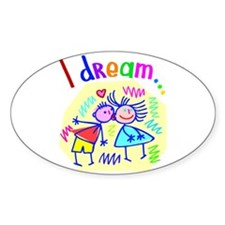 I Dream of Love Oval Decal