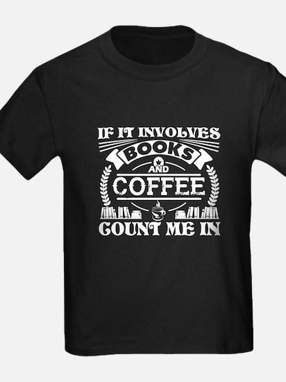 I Love Books And Coffee Shirt T-Shirt