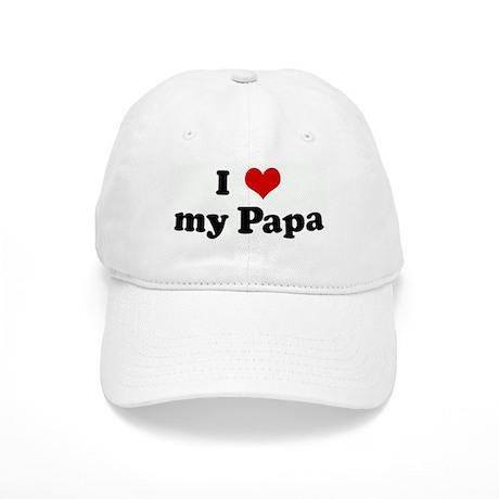 I Love my Papa Cap