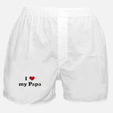 I Love my Papa Boxer Shorts