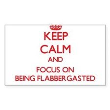 Keep Calm and focus on Being Flabbergasted Decal