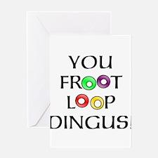 Froot Loop Dingus! Greeting Card