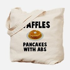Waffles pancakes with abs Tote Bag