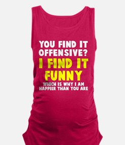 You find it offensive? Maternity Tank Top