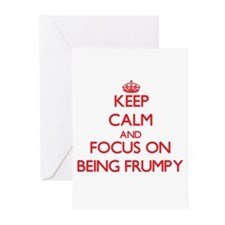 Keep Calm and focus on Being Frumpy Greeting Cards