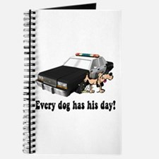 EVERY DOG HAS HIS DAY Journal