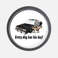 EVERY DOG HAS HIS DAY Wall Clock