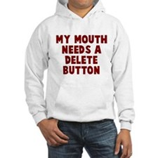 my mouth delete Hoodie