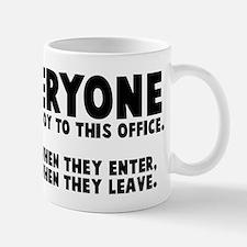 Everyone brings joy office Mug