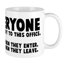 Everyone brings joy office Mug