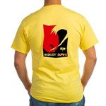 Nobody Surfs Like a Wahine Yellow T-Shirt