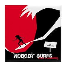 Nobody Surfs Like a Wahine Tile Coaster