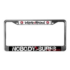 Nobody Surfs Like a Wahine License Plate Frame