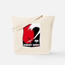 Nobody Surfs Like a Wahine Tote Bag