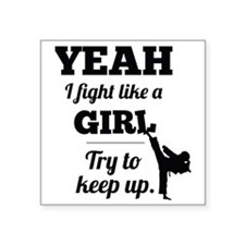 "Fight Like a Girl - black Square Sticker 3"" x 3"""