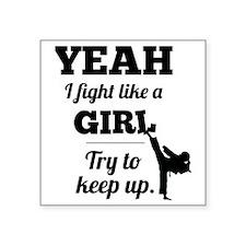 "Fight Like a Girl - black Square Sticker 3"" x 3"""
