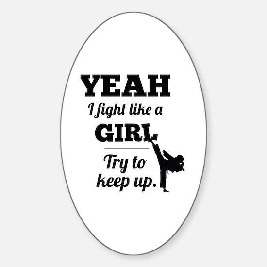 Fight Like a Girl - black Sticker (Oval)