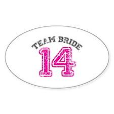 Team Bride 2014 Decal
