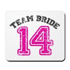 Team Bride 2014 Mousepad