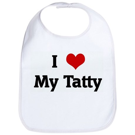 I Love My Tatty Bib
