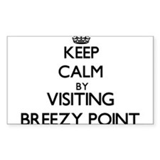 Keep calm by visiting Breezy Point Maryland Sticke