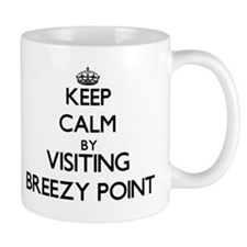 Keep calm by visiting Breezy Point Maryland Mugs