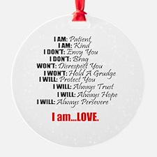 I Am Love Ornament