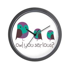 Owl You Serious? Wall Clock