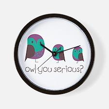 Owl You Serious? Wall Clock