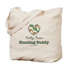 Daddy's Future Hunting Buddy Tote Bag