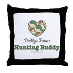 Daddy's Future Hunting Buddy Throw Pillow