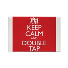 Keep Calm and Double Tap Magnets
