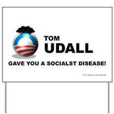 Udall T Gave - Yard Sign