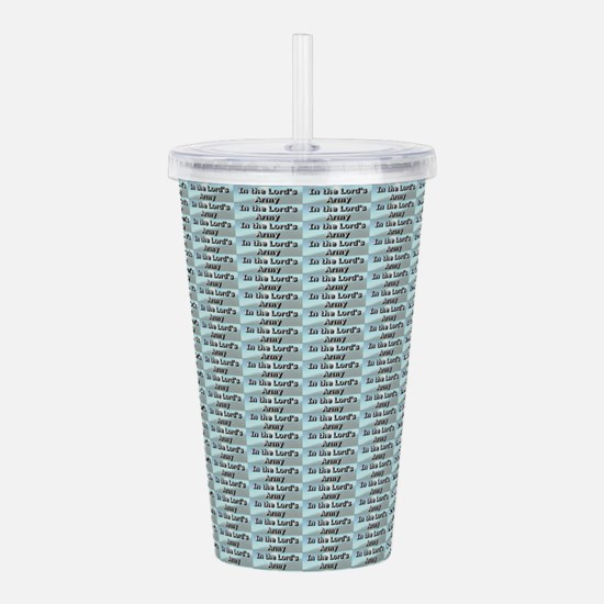 In The Lords Army Acrylic Double-Wall Tumbler