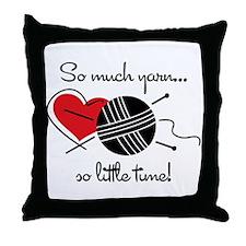 So Much Yarn Throw Pillow