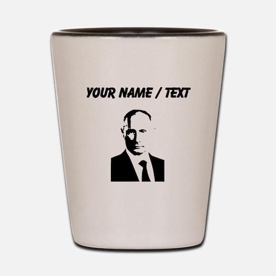 Custom Vladimir Putin Shot Glass