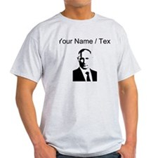 Custom Vladimir Putin T-Shirt