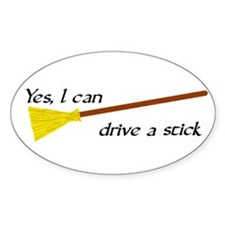 Drive a Stick Oval Decal