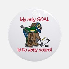 My Only Goal Ornament (Round)