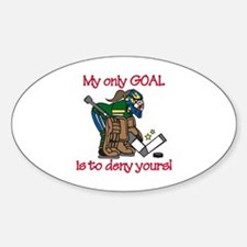 My Only Goal Decal