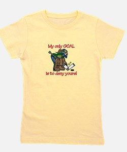 My Only Goal Girl's Tee