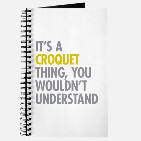 Its A Croquet Thing Journal
