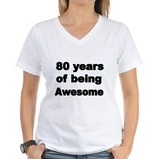 80 years of being Awesome T-Shirt