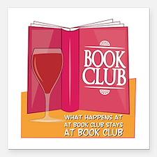 "What Happens At Book Club Square Car Magnet 3"" x 3"