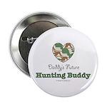 Daddy's Future Hunting Buddy 2.25