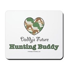 Daddy's Future Hunting Buddy Mousepad