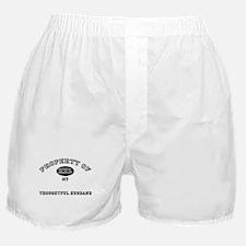 Property of my THOUGHTFUL HUSBAND Boxer Shorts