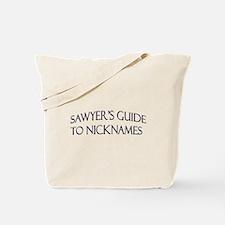 Sawyer's Guide to Nicknames Tote Bag