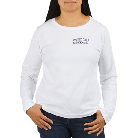 Sawyer's Guide to Nicknames Women's Long Sleeve T-